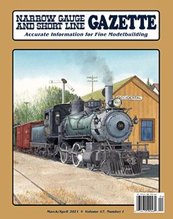 Narrow Gauge and Short Line Gazette Magazine May//June 2020 Vol 46 No 2